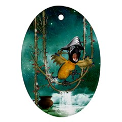 Funny Pirate Parrot With Hat Oval Ornament (two Sides) by FantasyWorld7