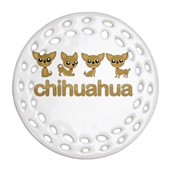 Chihuahua Round Filigree Ornament (two Sides) by Valentinaart