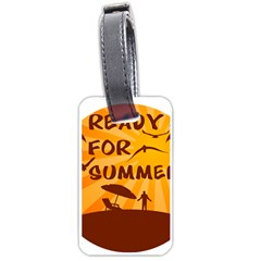 Ready For Summer Luggage Tags (one Side)  by Melcu