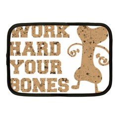 Work Hard Your Bones Netbook Case (medium)  by Melcu