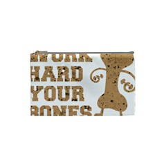 Work Hard Your Bones Cosmetic Bag (small)  by Melcu