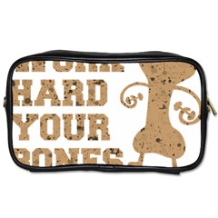 Work Hard Your Bones Toiletries Bags 2 Side by Melcu