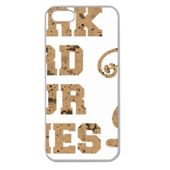 Work Hard Your Bones Apple Seamless Iphone 5 Case (clear) by Melcu