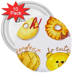 Cute Bread 3  Buttons (10 Pack)  by KuriSweets