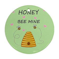 Bee Mine Valentines Day Ornament (round) by Valentinaart