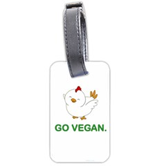 Go Vegan   Cute Chick  Luggage Tags (two Sides) by Valentinaart