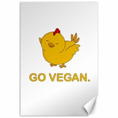 Go Vegan   Cute Chick  Canvas 12  X 18   by Valentinaart