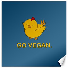 Go Vegan   Cute Chick  Canvas 12  X 12   by Valentinaart
