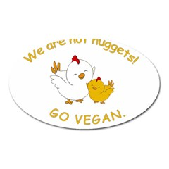 Go Vegan   Cute Chick  Oval Magnet by Valentinaart