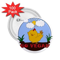 Go Vegan   Cute Chick  2 25  Buttons (100 Pack)  by Valentinaart