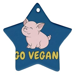 Go Vegan   Cute Pig Star Ornament (two Sides)