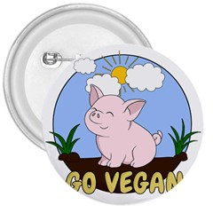 Go Vegan   Cute Pig 3  Buttons by Valentinaart