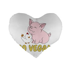 Go Vegan   Cute Pig And Chicken Standard 16  Premium Heart Shape Cushions by Valentinaart