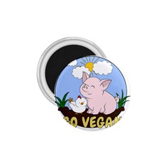Go Vegan   Cute Pig And Chicken 1 75  Magnets by Valentinaart