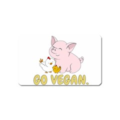 Go Vegan   Cute Pig And Chicken Magnet (name Card) by Valentinaart
