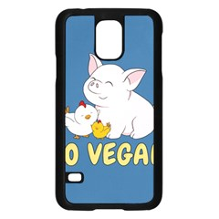 Go Vegan   Cute Pig And Chicken Samsung Galaxy S5 Case (black)