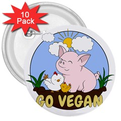 Go Vegan   Cute Pig And Chicken 3  Buttons (10 Pack)  by Valentinaart