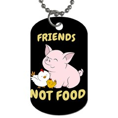 Friends Not Food   Cute Pig And Chicken Dog Tag (one Side) by Valentinaart