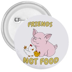 Friends Not Food   Cute Pig And Chicken 3  Buttons by Valentinaart