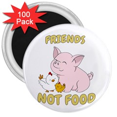 Friends Not Food   Cute Pig And Chicken 3  Magnets (100 Pack) by Valentinaart