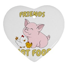 Friends Not Food   Cute Pig And Chicken Heart Ornament (two Sides) by Valentinaart