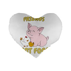 Friends Not Food   Cute Pig And Chicken Standard 16  Premium Flano Heart Shape Cushions