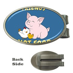 Friends Not Food   Cute Pig And Chicken Money Clips (oval)