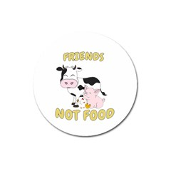 Friends Not Food   Cute Cow, Pig And Chicken Magnet 3  (round) by Valentinaart