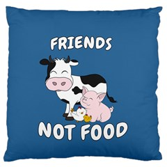 Friends Not Food   Cute Cow, Pig And Chicken Large Flano Cushion Case (two Sides) by Valentinaart