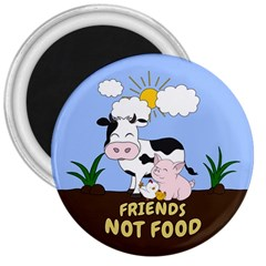 Friends Not Food - Cute Cow, Pig And Chicken 3  Magnets by Valentinaart