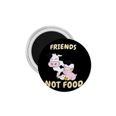 Friends Not Food   Cute Cow, Pig And Chicken 1 75  Magnets