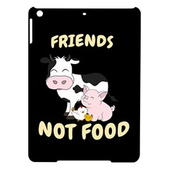 Friends Not Food   Cute Cow, Pig And Chicken Ipad Air Hardshell Cases