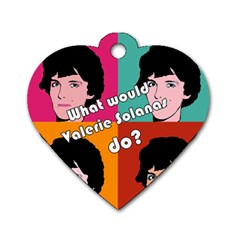 Valerie Solanas Dog Tag Heart (one Side) by Valentinaart