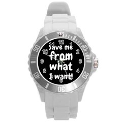 Save Me From What I Want Round Plastic Sport Watch (l)