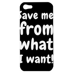 Save Me From What I Want Apple Iphone 5 Hardshell Case by Valentinaart