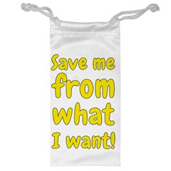 Save Me From What I Want Jewelry Bag by Valentinaart