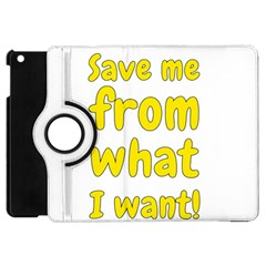 Save Me From What I Want Apple Ipad Mini Flip 360 Case by Valentinaart