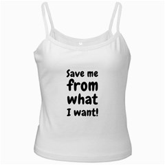 Save Me From What I Want Ladies Camisoles by Valentinaart