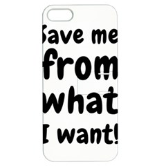 Save Me From What I Want Apple Iphone 5 Hardshell Case With Stand