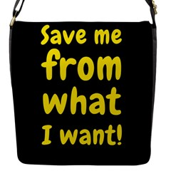 Save Me From What I Want Flap Messenger Bag (s) by Valentinaart