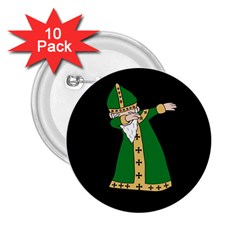 St  Patrick  Dabbing 2 25  Buttons (10 Pack)  by Valentinaart