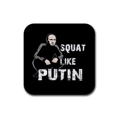 Squat Like Putin Rubber Coaster (square)  by Valentinaart
