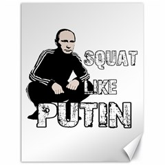 Squat Like Putin Canvas 18  X 24   by Valentinaart