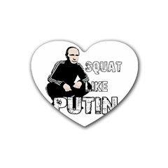 Squat Like Putin Rubber Coaster (heart)