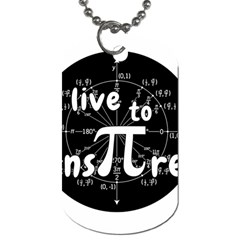 Pi Day Dog Tag (one Side) by Valentinaart