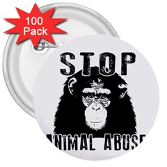 Stop Animal Abuse   Chimpanzee  3  Buttons (100 Pack)  by Valentinaart