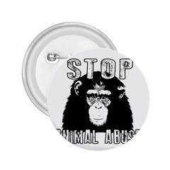 Stop Animal Abuse - Chimpanzee  2.25  Buttons