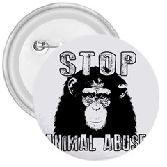Stop Animal Abuse - Chimpanzee  3  Buttons