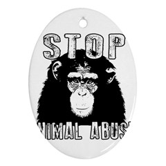 Stop Animal Abuse - Chimpanzee  Oval Ornament (Two Sides)