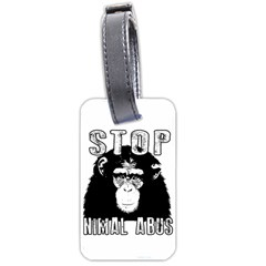 Stop Animal Abuse - Chimpanzee  Luggage Tags (One Side)